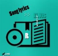 """شعر ترانه های """"الویس"""" که با حرفR آغاز میشوند"""
