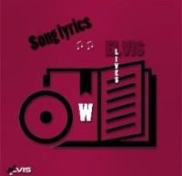 """لیریک ترانه های """"الویس"""" که با حرف W آغاز میشوند"""