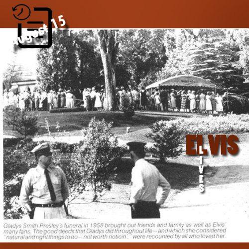 عکسی از مراسم  تشییع جنازه گلادیس در چنین روزی 15 آگوست 1958