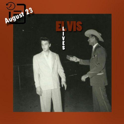 الویس در برایان، تگزاس چنین روزی 23 آگوست 1955