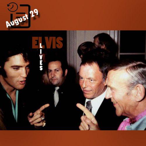 الویس در مهمانی فرانک سیناترا در لاس و گاس چنین روزی 29 آگوست 1969