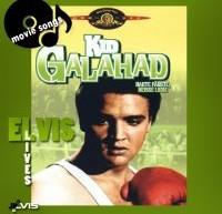 Kid Ghalahad – ترانه های اجرا شده در فیلم