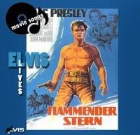 Flaming Star  – ترانه های اجرا شده در فیلم