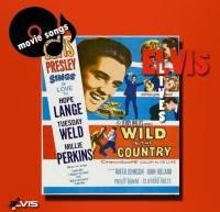 Wild In The Country – ترانه های اجرا شده در فیلم