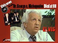 دکتر نیک ، پزشک شخصی الویس درگذشت