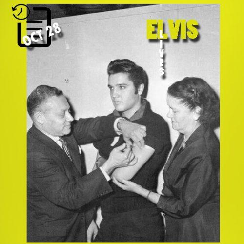 زدن واکسن بیماری فلج اطفال به الویس چنین روزی 28 اکتبر 1956