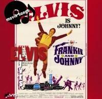 Frankie and Johnny– ترانه های اجرا شده در فیلم