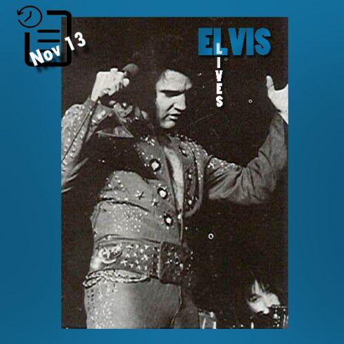 الویس در تالار همایشهای Swing Auditorium واقع در شهر سن برناردینو در ایالت کالیفرنیا چنین روزی 13 نوامبر 1972