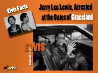 Jerry-Lee-Lewis,-Arrested-at-the-Gates-of-Graceland