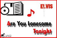 are-you-lonesome-tonight