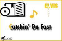 catchin-on-fast
