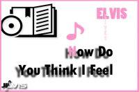 How-Do-You-Think-I-Feel