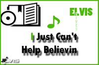 I Just Can't Help Believin
