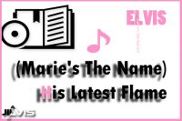 (Marie's-The-Name)-His-Latest-Flame