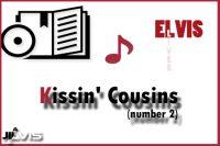 2 Kissin' Cousins
