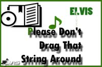 Please-Don't-Drag-That-String-Around