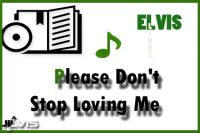 Please Don't Stop Loving Me