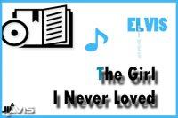 The Girl I Never Loved