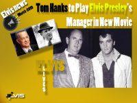 تام هنکس در فیلم زندگی الویس پریسلی ایفای نقش میکند