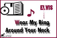 Wear My Ring Around Your Neck