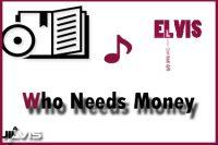 Who Needs Money