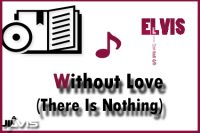 Without Love (There Is Nothing)